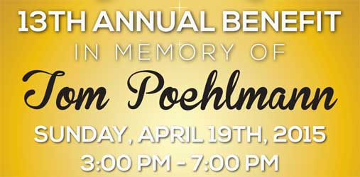 13th ANNUAL BENEFIT IN MEMORY OF THOMAS POEHLMANN